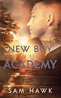 New Boy at the Academy (Tales from the Academy)