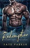 Redemption: A Dark Irish Mafia Romance