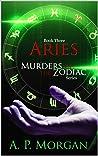 Aries (Murders of the Zodiac #3)
