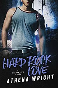 Hard Rock Love (Cherry Lips, #4)