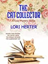 The Cat Collector: A Cozy Mystery Series