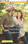 Wander Canyon Courtship (Matrimony Valley)