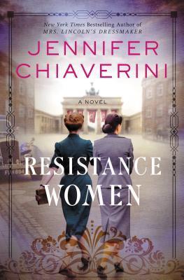 Resistance Women - Jennifer Chiaverini