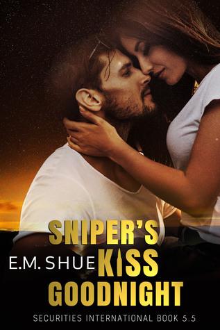 Sniper's Kiss Goodnight (Securities International, #5.5)