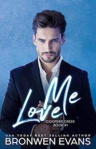 Love Me (Coopers Creek #1)