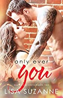 Only Ever You (A Little Like Destiny) (Volume 2)