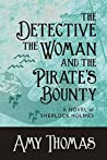The Detective, the Woman and the Pirate's Bounty