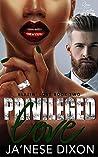 Privileged Love: A BWWM Romance (Blazin' Love Book 2)
