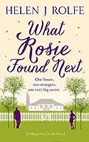 What Rosie Found Next (Magnolia Creek #1)