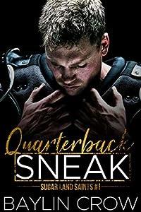 Quarterback Sneak (Sugar Land Saints, #1)