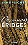 Burning Bridges (Fletcher University, #1)