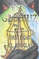 Download First Light Globiuz 1 By Rl Douglas