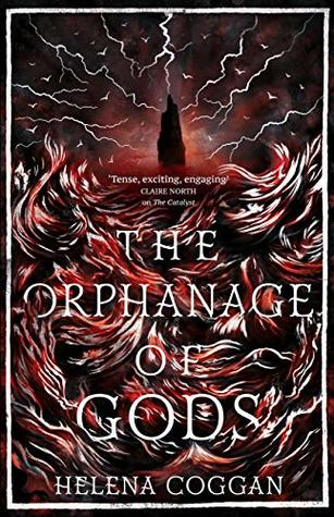 The Orphanage of Gods by Helena Coggan