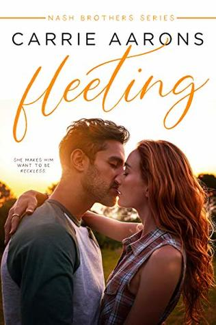 Fleeting (Nash Brothers Book 1)