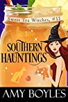 Southern Hauntings (Sweet Tea Witch Mysteries #11)