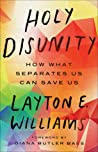 Holy Disunity by Layton Williams