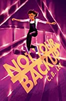 Not Your Backup (Sidekick Squad #3)