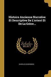 Histoire ancienne narrative et descriptive de l'Orient et de la Grèce