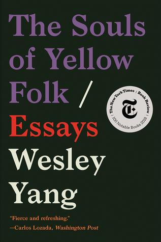 The Souls of Yellow Folk: Essays