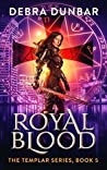 Royal Blood (The Templar #5)