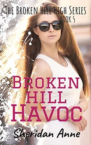Broken Hill Havoc (Broken Hill High #5)