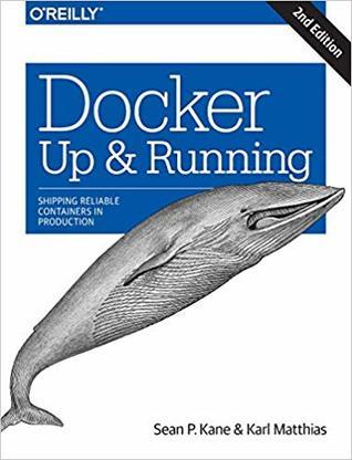 Docker: Up & Running, 2nd Edition