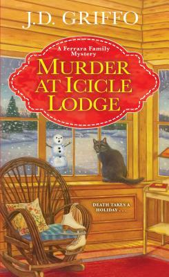 Murder at Icicle Lodge (Ferrara Family Mystery #3)