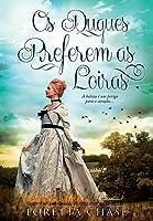 Os Duques Preferem as Loiras (The Dressmakers, #4)