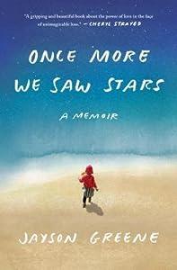 Once More We Saw Stars: A Memoir
