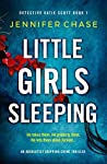 Little Girls Sleeping (Detective Katie Scott, #1)