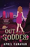 Out Like a Goddess (Surprise Goddess Mystery, #2)