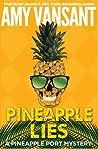 Pineapple Lies (Pineapple Port Mystery #1)