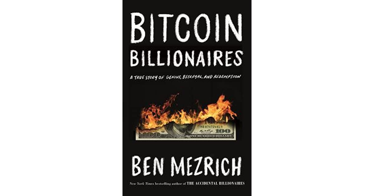 Bitcoin Billionaires: A True Story of Genius, Betrayal, and