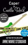 Caper at Castle Rock (Amelia Grace Rock 'n' Roll Mysteries #2.6)