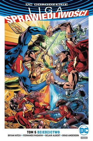 Justice League, Vol  5: Legacy by Bryan Hitch