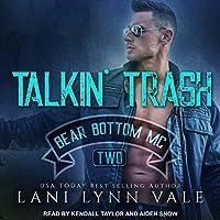 Talkin' Trash (Bear Bottom Guardians MC, #2)