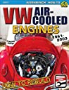VW Air-Cooled Engines: How to Rebuild