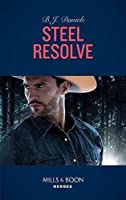 Steel Resolve (Cardwell Ranch: Montana Legacy, #1)