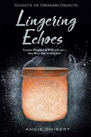 Lingering Echoes by Angie Smibert
