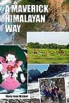 A Maverick Himalayan Way (new edition) by Mary Jane Walker