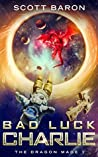 Bad Luck Charlie (The Dragon Mage #1)