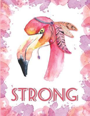 Strong Flamingo Notebook: Cute Bohemian