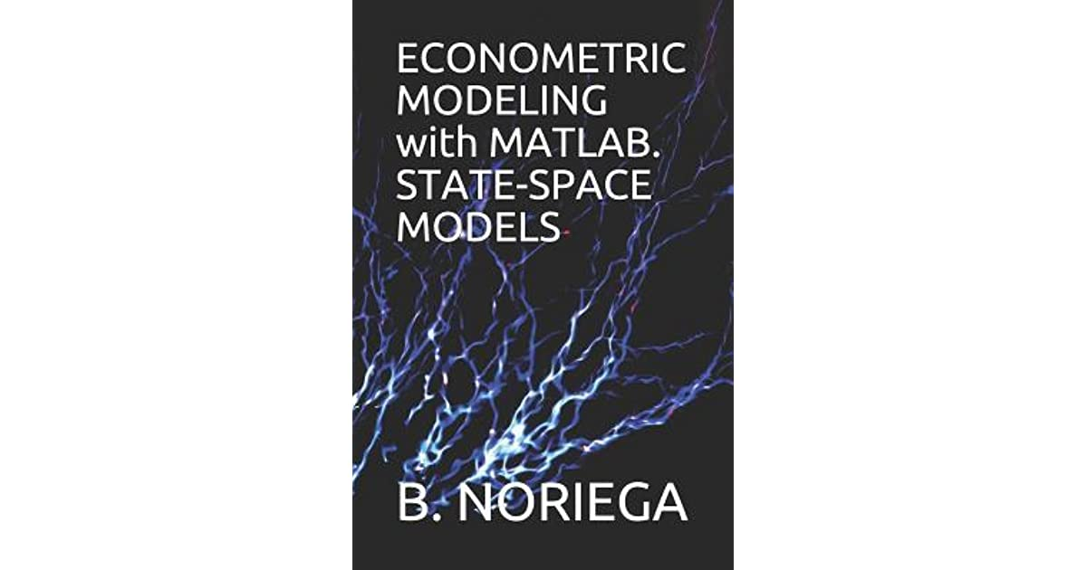 Econometric Modeling with Matlab  State-Space Models by B