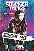 Runaway Max (Stranger Things, #3)