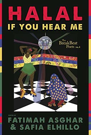 Halal If You Hear Me: The BreakBeat Poets Vol  3 by Fatimah