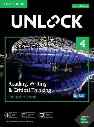 Unlock Level 4 Reading, Writing, & Critical Thinking Student's Book, Mob App and Online Workbook w/ Downloadable Video
