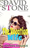 The Vacation Wife