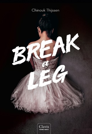 Break a Leg (Truth or Dance #2)