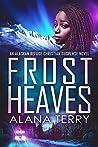 Frost Heaves (Alaskan Refuge)