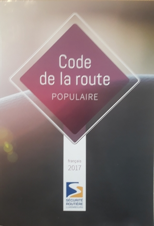 Code De La Route Populaire By Securite Routiere Luxembourg
